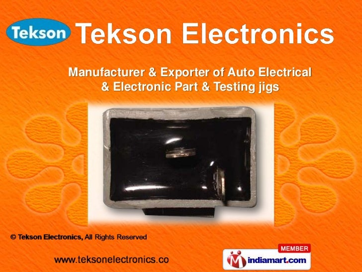 Manufacturer & Exporter of Auto Electrical    & Electronic Part & Testing jigs