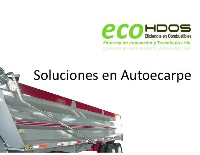 Soluciones  en  Autoecarpe   eco!!Empresa*de*Innovación*y*Tecnología*Ltda!!