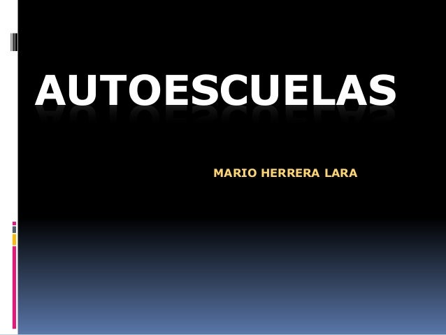 AUTOESCUELAS MARIO HERRERA LARA