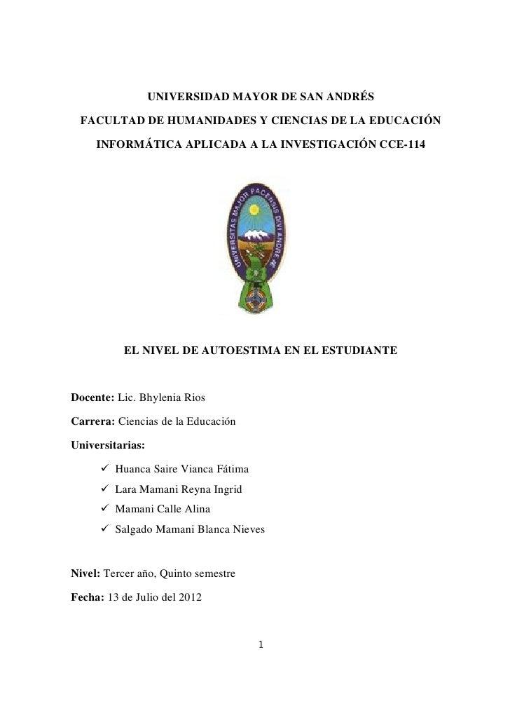 UNIVERSIDAD MAYOR DE SAN ANDRÉS FACULTAD DE HUMANIDADES Y CIENCIAS DE LA EDUCACIÓN     INFORMÁTICA APLICADA A LA INVESTIGA...