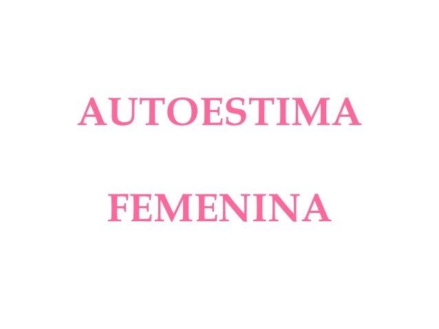 AUTOESTIMAFEMENINA