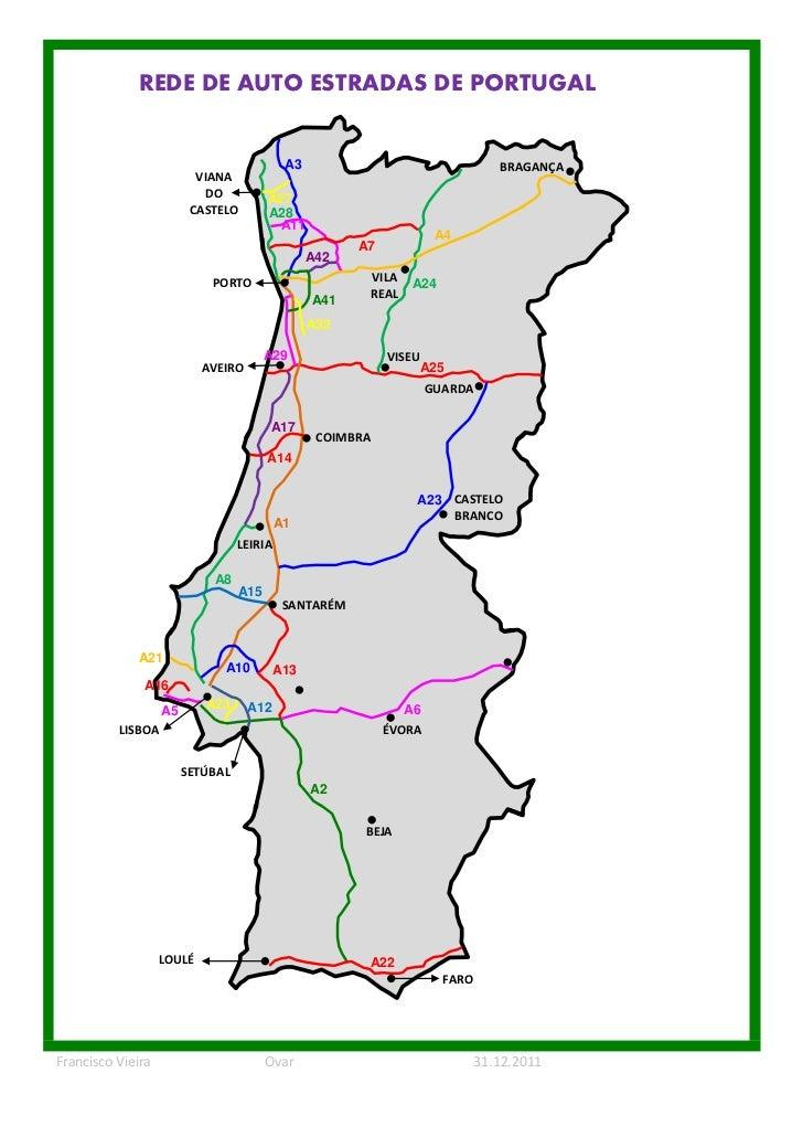 REDE DE AUTO ESTRADAS DE PORTUGAL                                            A3                                  BRAGANÇA ...