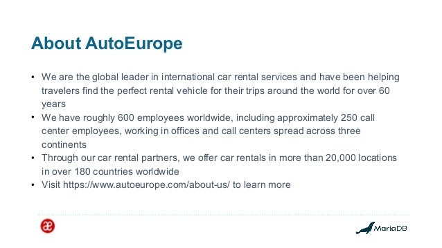 Auto Europe's ongoing journey with MariaDB and open source Slide 3