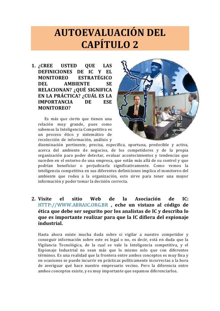 AUTOEVALUACIÓN DEL CAPÍTULO 2<br />290131548895<br />¿CREE USTED QUE LAS DEFINICIONES DE IC Y EL MONITOREO  ESTRATÉGICO DE...