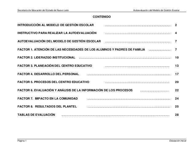 Secretaría de Educación del Estado de Nuevo León Autoevaluación del Modelo de Gestión Escolar CONTENIDO INTRODUCCIÓN AL MO...