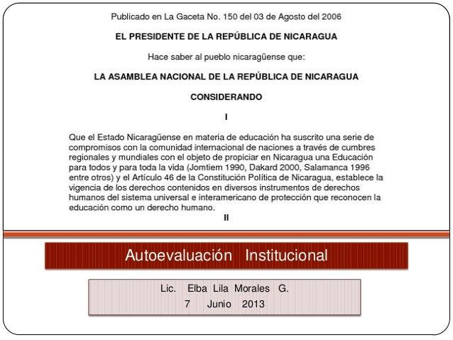 Autoevaluación Institucional Lic. Elba Lila Morales G. 7 Junio 2013