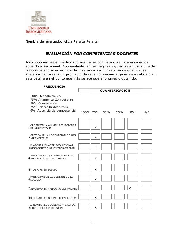 Nombre del evaluado: Alicia Peralta Peralta EVALUACIÓN POR COMPETENCIAS DOCENTES Instrucciones: este cuestionario evalúa l...