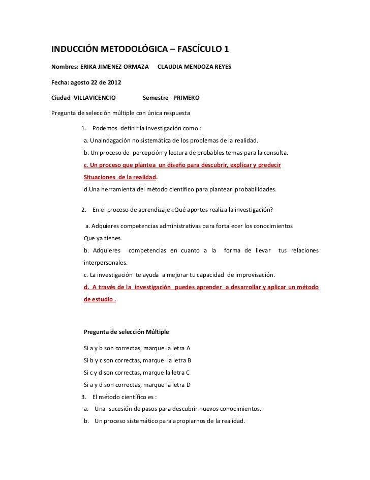 INDUCCIÓN METODOLÓGICA – FASCÍCULO 1Nombres: ERIKA JIMENEZ ORMAZA            CLAUDIA MENDOZA REYESFecha: agosto 22 de 2012...
