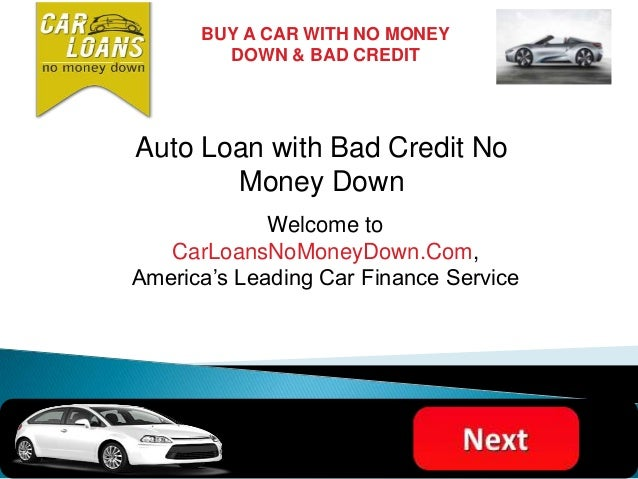 Auto Financing with Bad Credit No Money Down