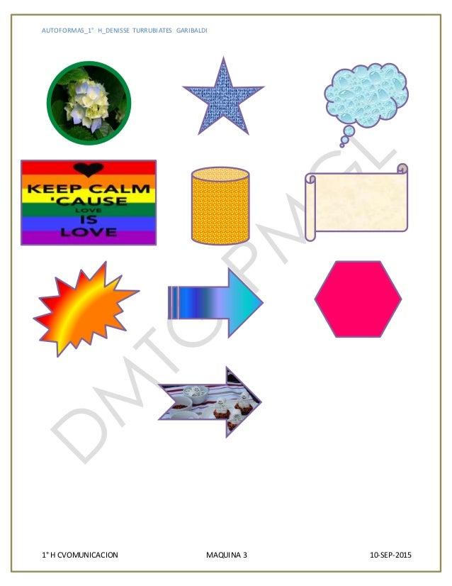 AUTOFORMAS_1° H_DENISSE TURRUBIATES GARIBALDI 1° H CVOMUNICACION MAQUINA 3 10-SEP-2015