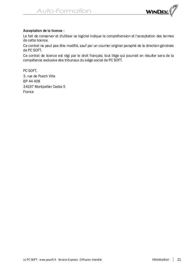 Introduction 21(c) PC SOFT - www.pcsoft.fr - Version Express - Diffusion interdite Acceptation de la licence : Le fait de ...