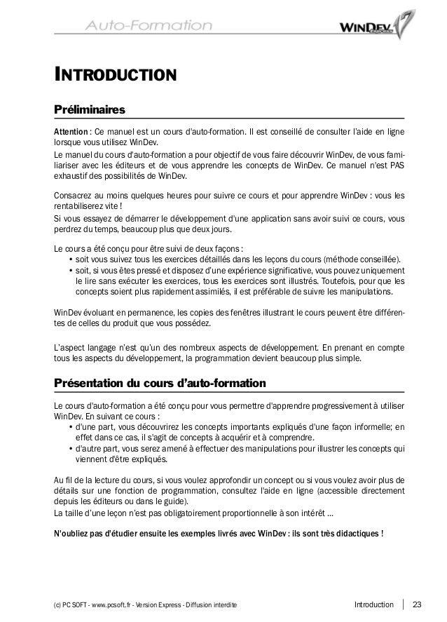 Introduction 23(c) PC SOFT - www.pcsoft.fr - Version Express - Diffusion interdite INTRODUCTION Préliminaires Attention : ...