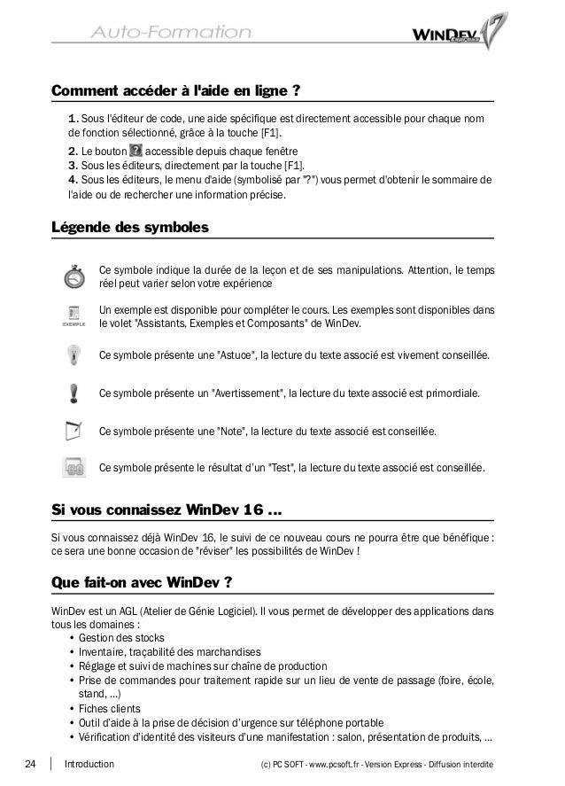 24 Introduction (c) PC SOFT - www.pcsoft.fr - Version Express - Diffusion interdite Comment accéder à l'aide en ligne ? 1....