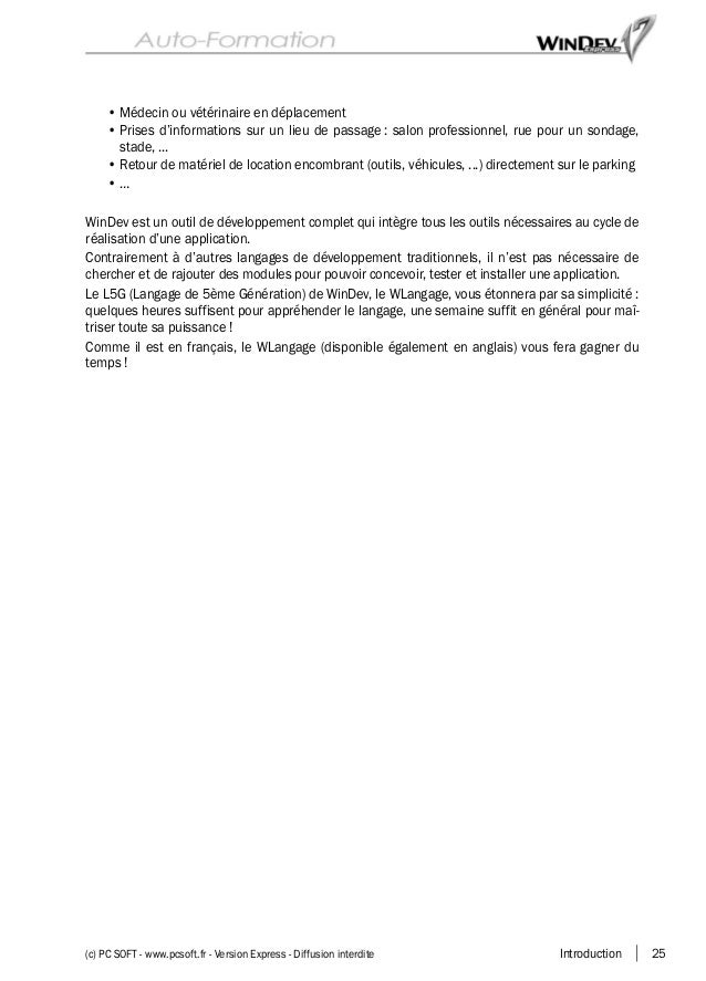 Introduction 25(c) PC SOFT - www.pcsoft.fr - Version Express - Diffusion interdite • Médecin ou vétérinaire en déplacement...