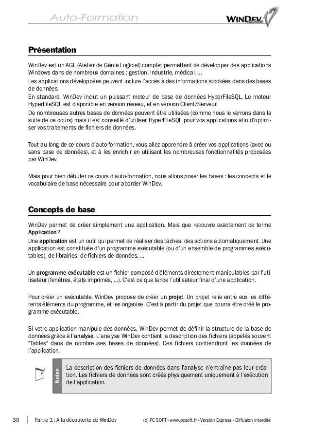 30 Partie 1 : A la découverte de WinDev (c) PC SOFT - www.pcsoft.fr - Version Express - Diffusion interdite Présentation W...