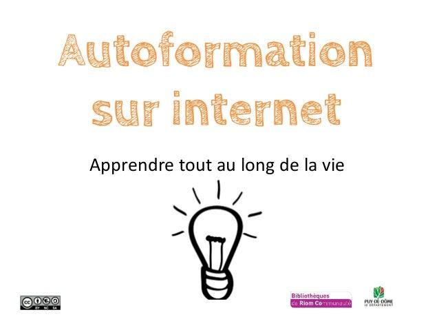 Apprendre tout au long de la vie Autoformation sur internet