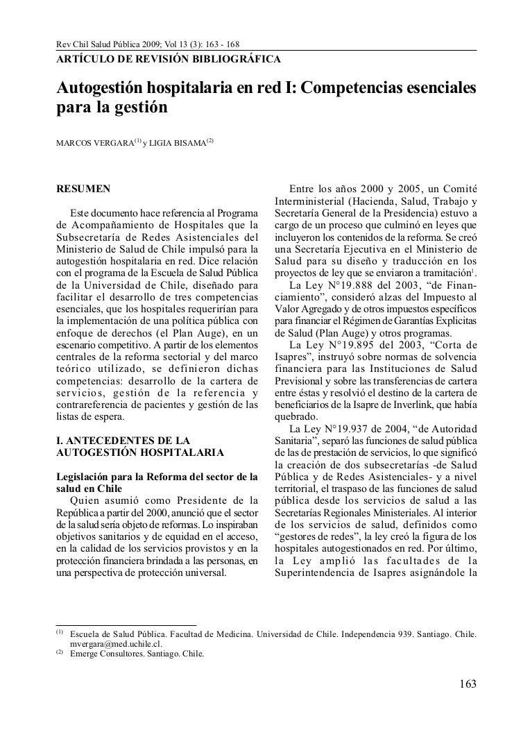 Rev Chil Salud Pública 2009; Vol 13 (3): 163 - 168ARTÍCULO DE REVISIÓN BIBLIOGRÁFICAAutogestión hospitalaria en red I: Com...