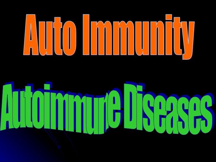 Autoimmune Diseases Auto Immunity Auto Immunity
