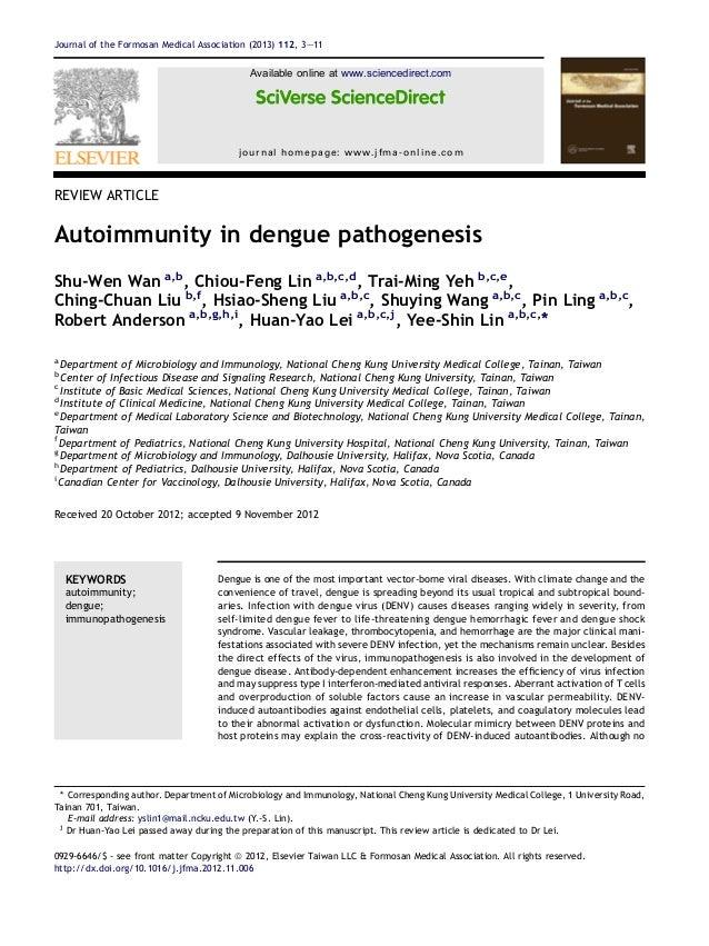 REVIEW ARTICLEAutoimmunity in dengue pathogenesisShu-Wen Wan a,b, Chiou-Feng Lin a,b,c,d, Trai-Ming Yeh b,c,e,Ching-Chuan ...