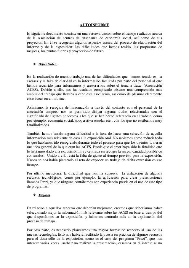 AUTOINFORMEEl siguiente documento consiste en una autoevaluación sobre el trabajo realizado acercade la Asociación de cent...