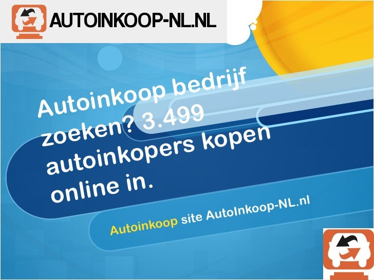 Autoinkoop Nu Eenvoudig In Nederland En Belgie