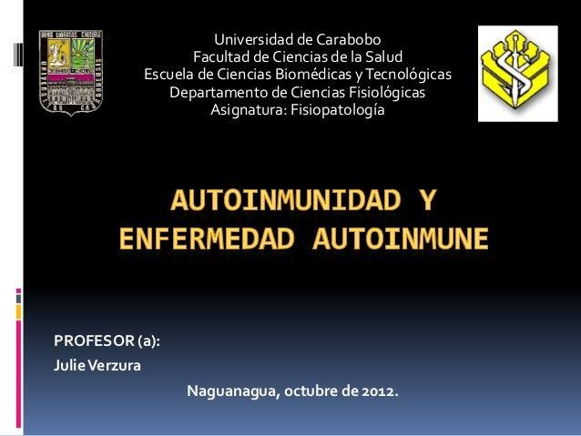 Universidad de Carabobo                       Facultad de Ciencias de la Salud                Escuela de Ciencias Biomédic...