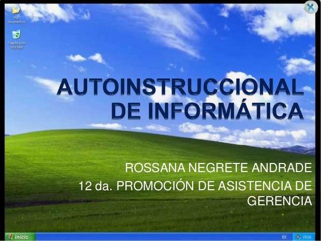 ROSSANA NEGRETE ANDRADE12 da. PROMOCIÓN DE ASISTENCIA DEGERENCIA