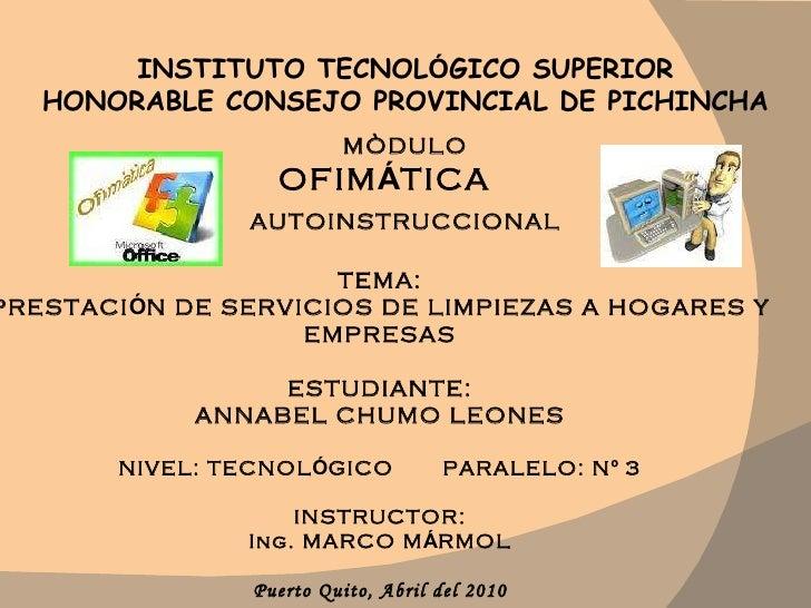 INSTITUTO TECNOL Ó GICO SUPERIOR HONORABLE CONSEJO PROVINCIAL DE PICHINCHA MÒDULO OFIM Á TICA  AUTOINSTRUCCIONAL TEMA: PRE...