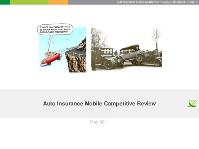 Auto Insurance Mobile Competitive Review | Confidential | Page 1 Auto Insurance Mobile Competitive Review May 2011
