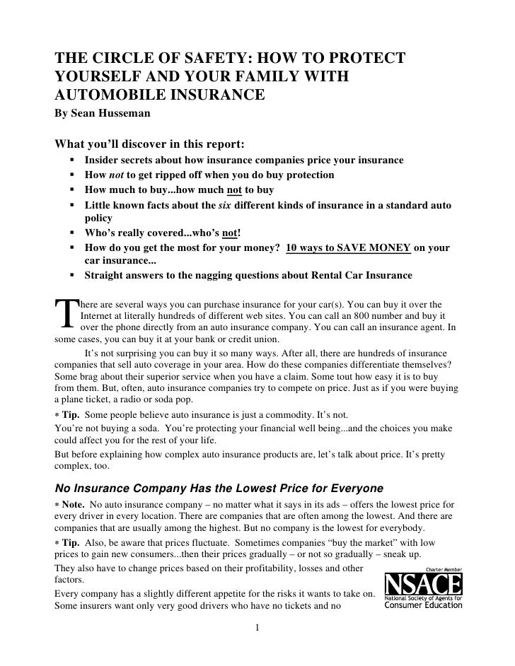 THE CIRCLE OF SAFETY: HOW TO PROTECT YOURSELF AND YOUR FAMILY WITH AUTOMOBILE INSURANCE By Sean Husseman  What you'll disc...