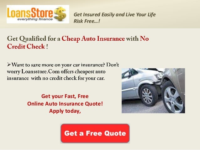 Auto Insurance With No Credit Check Get Car Insurance With No Credit