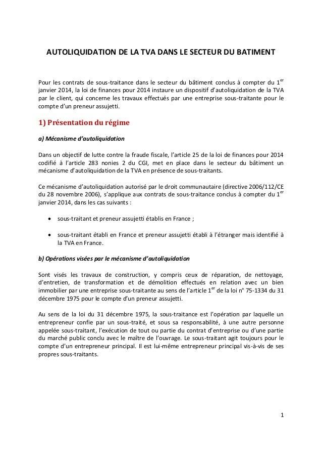 AUTOLIQUIDATION DE LA TVA DANS LE SECTEUR DU BATIMENT Pour les contrats de sous-traitance dans le secteur du bâtiment conc...