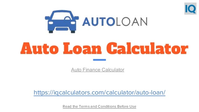 Auto Loan Calculator  Auto Loan Payment Calculator
