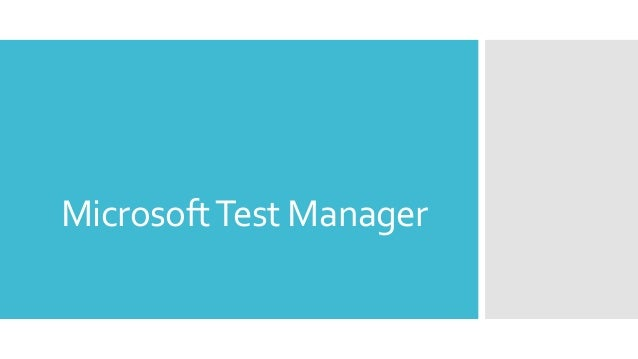 MicrosoftTest Manager