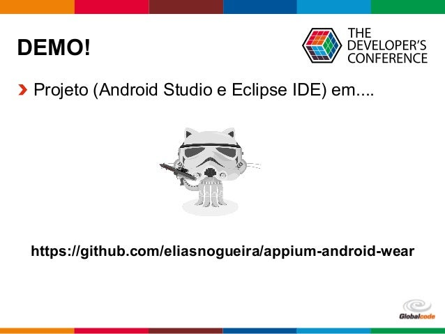 Globalcode  –  Open4education DEMO!  Projeto (Android Studio e Eclipse IDE) em.... https://github.com/eliasnogueira/a...