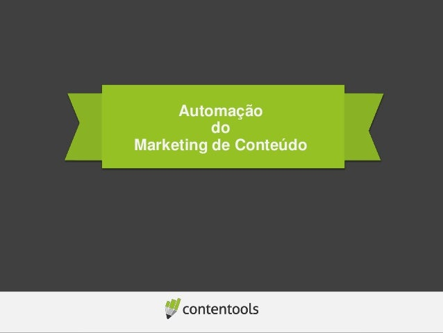 Automação do Marketing de Conteúdo