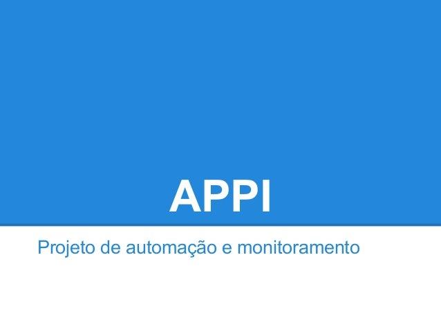 APPIProjeto de automação e monitoramento