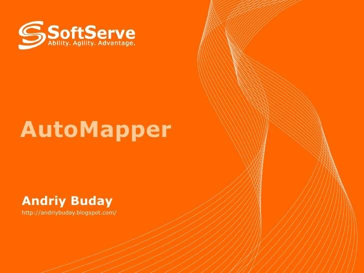 AutoMapper Andriy Buday http://andriybuday.blogspot.com/