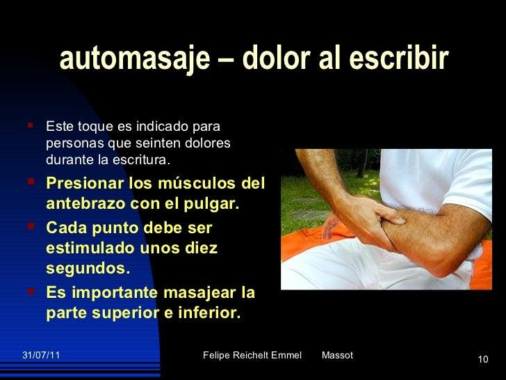 automasaje  –  dolor al escribir <ul><li>Este toque es indicado para personas que seinten dolores durante la escritura.  <...