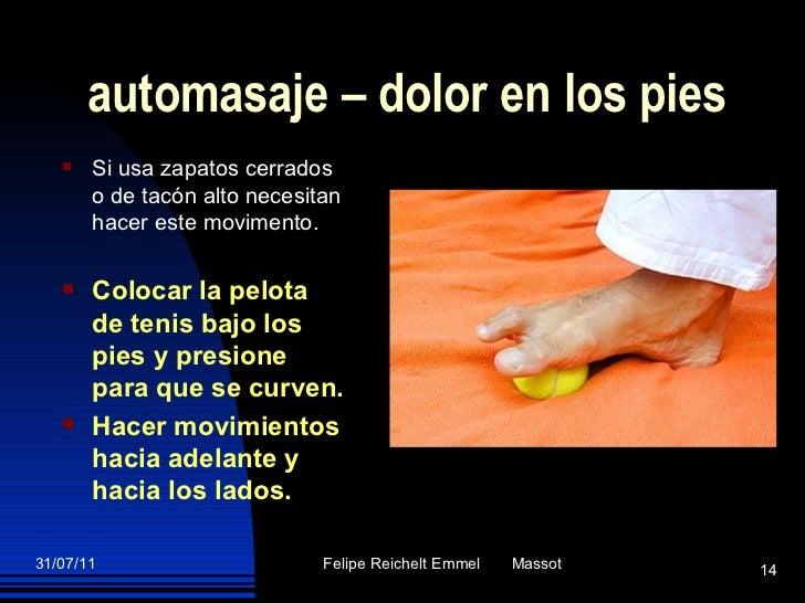 automasaje – dolor en los pies <ul><li>Si usa zapatos cerrados o de tacón alto necesitan hacer este movimento. </li></ul><...