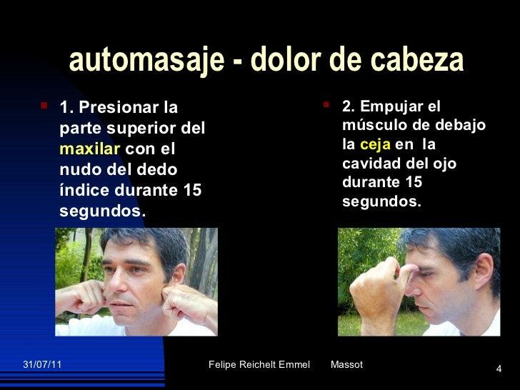 automasaje - dolor de cabeza <ul><li>1. Presionar la parte superior del  maxilar  con el nudo del dedo índice durante 15 s...