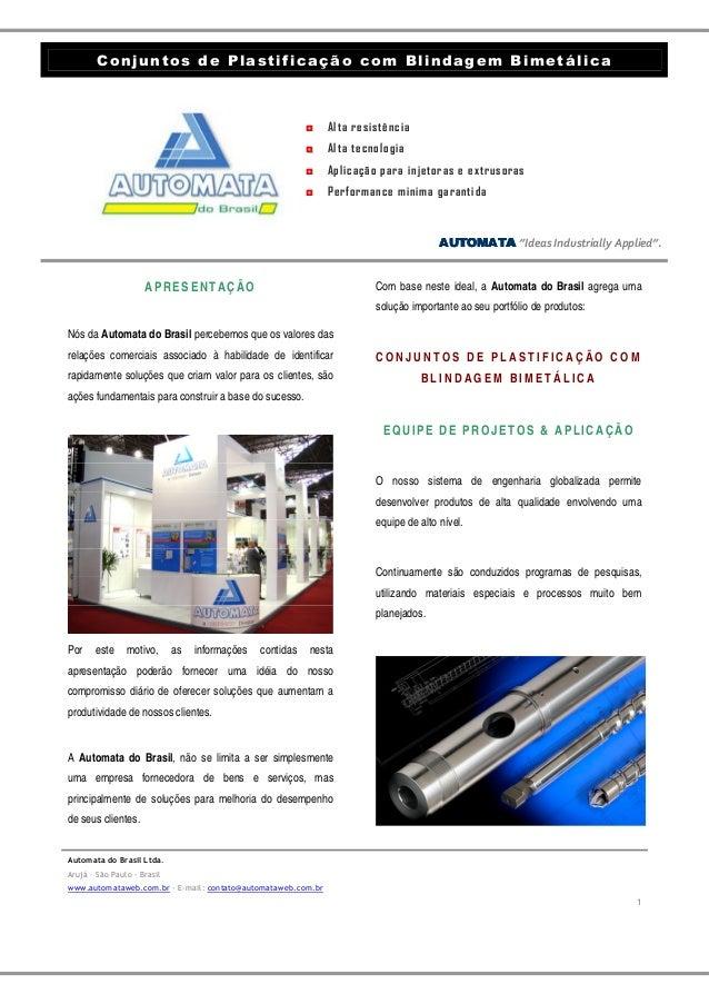 Conjuntos de Plastificação com Blindagem Bimetálica ◘◘ Alta resistência ◘◘ Alta tecnologia ◘◘ Aplicação para injetoras e e...