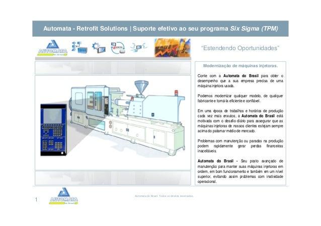 """Automata - Retrofit Solutions   Suporte efetivo ao seu programa Six Sigma (TPM) """"Estendendo Oportunidades"""" Modernização de..."""