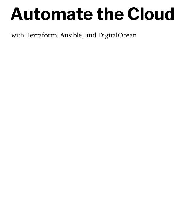 Automate the Cloud with Terraform, Ansible, and DigitalOcean