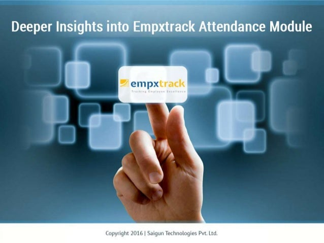 Different Users Login and Functionalities Our simple and easy-to-use attendance module caters need of every employee from ...