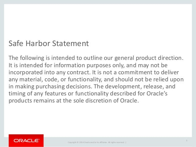 Copyright  ©  2015  Oracle  and/or  its  affiliates.  All  rights  reserved.      4 Today's  Agend...