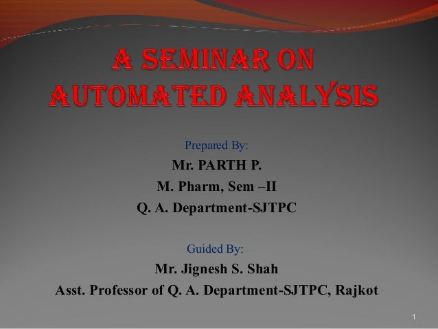 Prepared By:                  Mr. PARTH P.               M. Pharm, Sem –II            Q. A. Department-SJTPC              ...