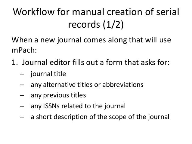 Automatic creation of article records (1/2) To review, the user (e.g., the journal editor) uses mPach's Prepper to prepare...