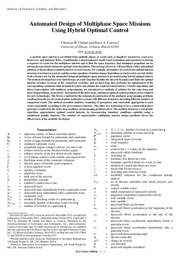 Automated Design of Multiphase Space Missions Using Hybrid Optimal Control Christian M. Chilan∗ and Bruce A. Conway† Unive...