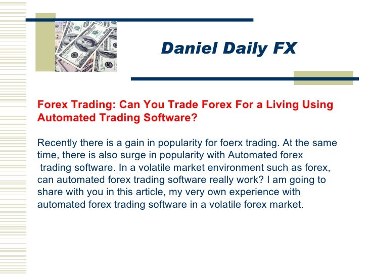 Can You Make Pips With Automated Forex Trading Software?